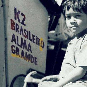 Capa do álbum Brasileiro Alma Grande, do K2